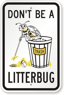 Don't Be A Litterbug